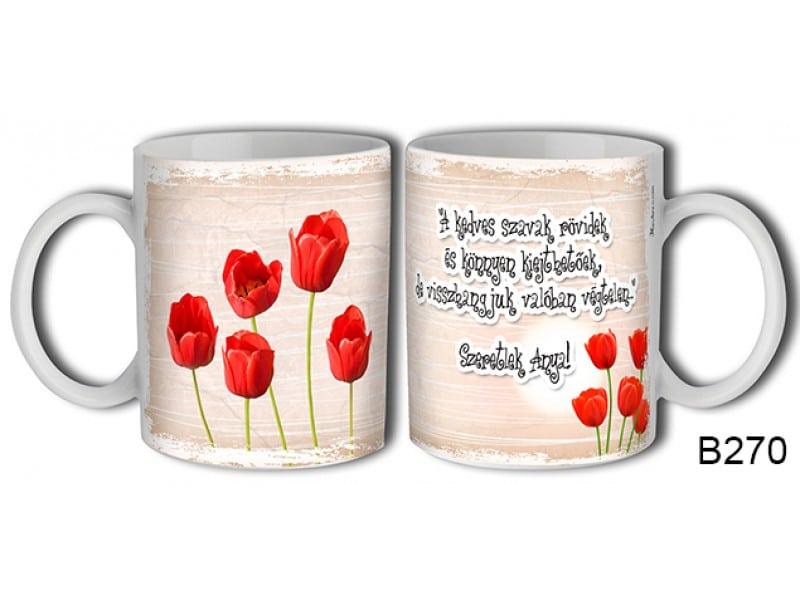 Ajándék Anyák napjára - Szeretlek anya ajándék bögre
